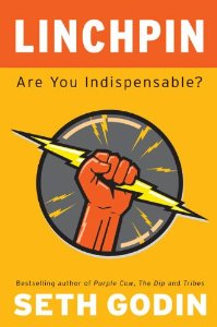 "Cover of ""Linchpin: Are You Indispensable..."